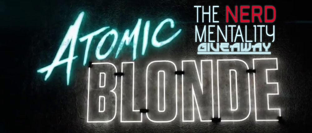 Atomic Blonde Giveaway