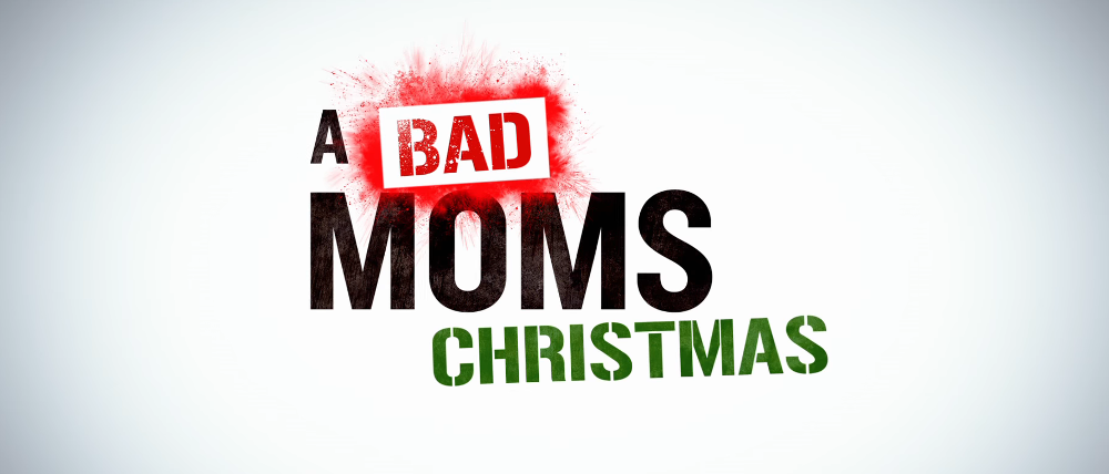 A Bad Moms Christmas Coming