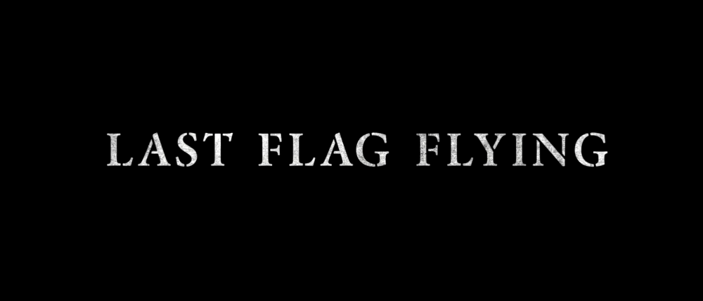 Last Flag Flying Coming